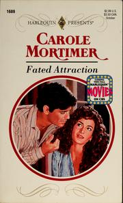 Cover of: Fated attraction | Carole Mortimer