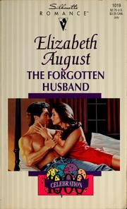 Cover of: The forgotten husband | Elizabeth August