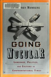 Cover of: Going nucular by Geoffrey Nunberg
