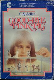 Goodbye, Pink Pig