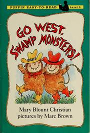 Cover of: Go west, swamp monsters!