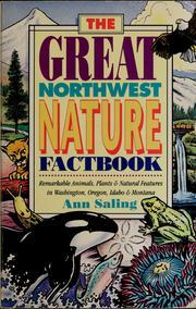Cover of: The great Northwest nature factbook | Ann Saling