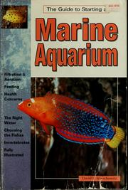 Cover of: The guide to starting a marine aquarium