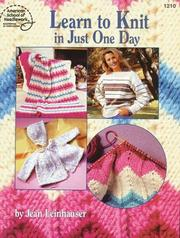 Cover of: Learn to Knit in Just One Day