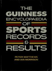 Cover of: The Guinness encyclopaedia of sports records & results | Matthews, Peter