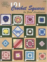 Cover of: 101 crochet squares
