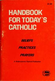 Cover of: Handbook for today's Catholic | Redemptorist Publications