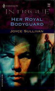 Her royal bodyguard