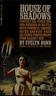 Cover of: House of shadows | Evelyn Bond
