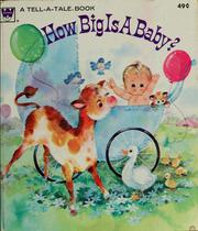 Cover of: How big is a baby?