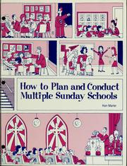 Cover of: How to plan and conduct multiple Sunday schools | Ken Marler