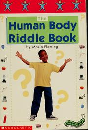 Cover of: The human body riddle book | Maria Fleming