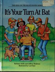 Cover of: It's your turn at bat | Barbara Aiello