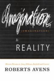 Cover of: Imagination is reality | Roberts Avens