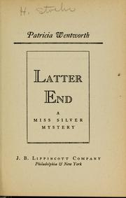 Cover of: Latter End (Miss Silver #11) | Patricia Wentworth
