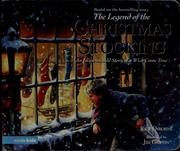Cover of: The legend of the Christmas stocking | Rick Osborne