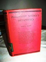 Cover of: Philosophy without metaphysics | Edmond Holmes
