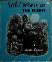 Cover of: Little people of the night. | Laura Bannon