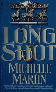Cover of: The long shot | Michelle Martin