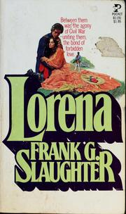 Cover of: Lorena | Frank G. Slaughter