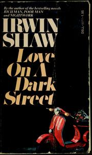 Cover of: Love on a dark street | Irwin Shaw