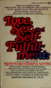 Cover of: Love, sex and self-fulfillment