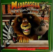 Cover of: Madagascar: it's a zoo in here!