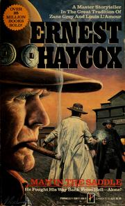 Cover of: Man in the saddle | Ernest Haycox