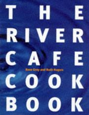 Cover of: The River Cafe Cook Book |