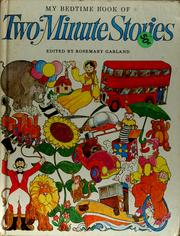 Cover of: My bedtime book of two-minute stories | Rosemary Garland
