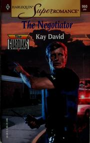 Cover of: The negotiator | Kay David