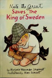 Cover of: Nate the Great saves the King of Sweden | Marjorie Weinman Sharmat
