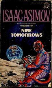 Cover of: Nine tomorrows: tales of the near future.