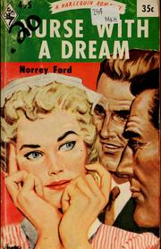Cover of: Nurse with a dream | Norrey Ford