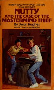 Cover of: Nutty and the case of the mastermind thief