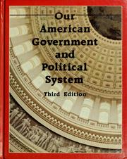 Cover of: Our American government and political system