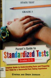 Cover of: Parent's guide to standardized tests for grades 3-5