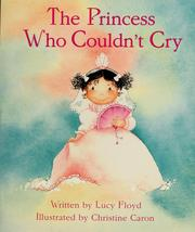 Cover of: The princess who couldn't cry