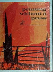 Cover of: Printing without a press | Maggi Bennett