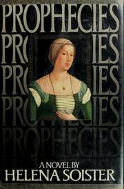 Cover of: Prophecies | Helena Soister