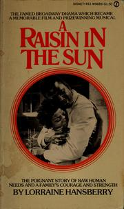an analysis of the drama in a raisin in the sun a play by lorraine hansberry