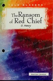Cover of: The ransom of Red Chief | O. Henry