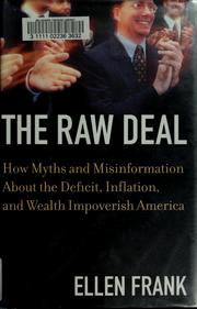 Cover of: The raw deal | Ellen Frank