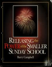 Cover of: Releasing the power of the smaller Sunday School