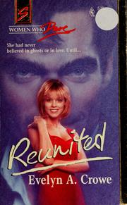 Cover of: Reunited | Evelyn A. Crowe