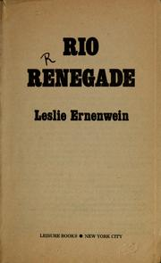 Cover of: Rio renegade | Leslie Ernenwein