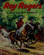 Cover of: Roy Rogers and the new cowboy | Annie North Bedford