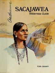 Cover of: Sacajawea, wilderness guide