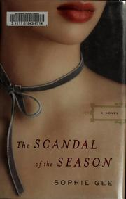 Cover of: The scandal of the season | Sophie Gee