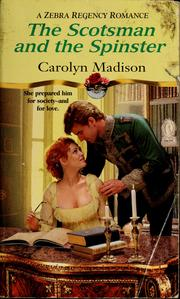 Cover of: The Scotsman and the spinster | Carolyn Madison